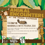 Animal Encounters at the PlayHouse: Mammals