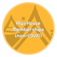 Button - PlayHouse memberships - non-covid